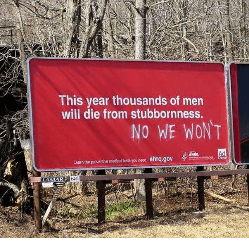 this-year-thousands-of-men-will-die-from-stubbornness-no-34900587.png