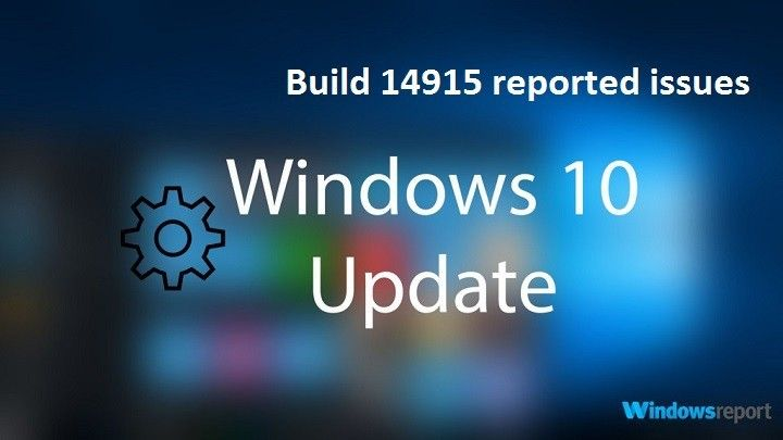 Windows-10-Build-14915-issues.jpg